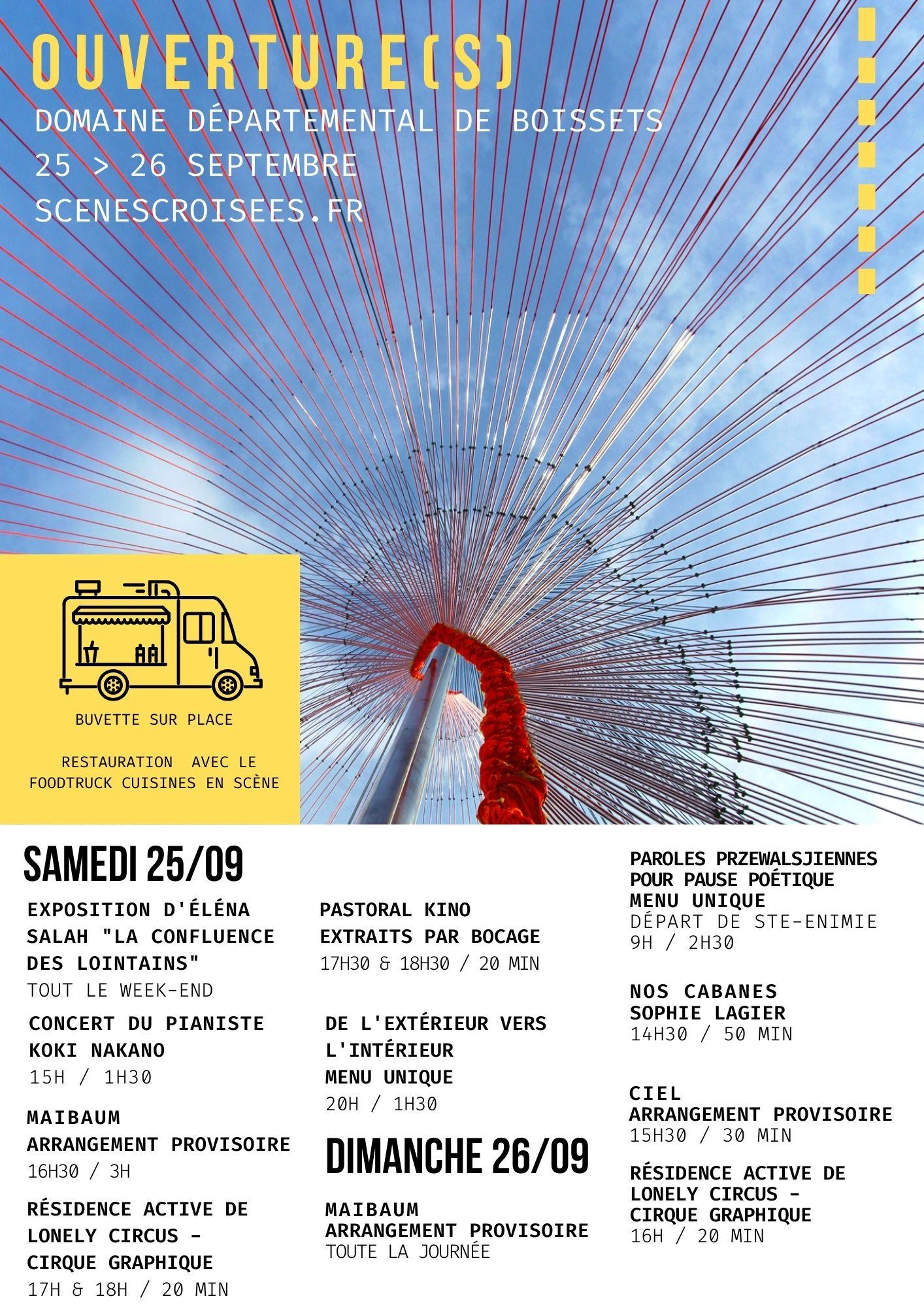★ OUVERTURE(S) – 25 & 26 septembre au Domaine départemental de Boissets ★
